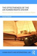 Cover of The Effectiveness of the UN Human Rights System: Reform and the Judicialisation of Human Rights
