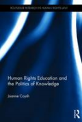Cover of Human Rights and the Politics of Knowledge: Reproduction and Resistance