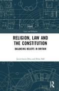 Cover of Religion, Law and the Constitution: Balancing Beliefs in Britain