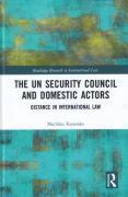 Cover of The UN Security Council and Domestic Actors: Distance in international law