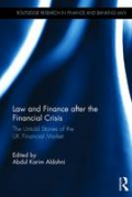 Cover of Law and Finance after the Financial Crisis: The Untold Stories of the UK Financial Market
