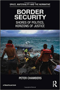 Cover of Border Security: Shores of Politics and Horizons of Justice