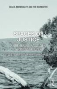 Cover of Spaces of Justice: Positions, Passages, Appropriations
