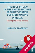 Cover of The Rule of Law in the United Nations Security Council Decision-Making Process: Turning the Focus Inwards (eBook)