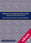 Cover of Phraseology in Legal and Institutional Settings: A Corpus-based Interdisciplinary Perspective (eBook)