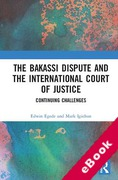 Cover of The Bakassi Dispute and the International Court of Justice: Continuing Challenges (eBook)