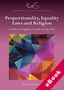 Cover of Proportionality, Equality Laws and Religion: Conflicts in England, Canada and the USA (eBook)