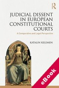 Cover of Judicial Dissent in European Constitutional Courts: A Comparative and Legal Perspective (eBook)