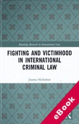 Cover of Fighting and Victimhood in International Criminal Law (eBook)
