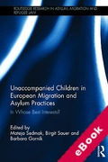 Cover of Unaccompanied Children in European Migration and Asylum Practices (eBook)