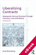 Cover of Liberalizing Contracts: Nineteenth Century Promises Through Literature, Law and History (eBook)