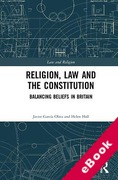 Cover of Religion, Law and the Constitution: Balancing Beliefs in Britain (eBook)