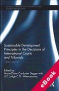 Cover of Sustainable Development Principles in the Decisions of International Courts and Tribunals: 1992-2012 (eBook)