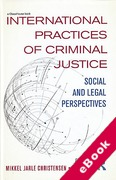 Cover of International Practices of Criminal Justice: Social and Legal Perspectives (eBook)