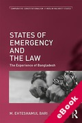Cover of States of Emergency and the Law: The Experience of Bangladesh (eBook)
