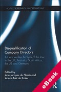 Cover of Disqualification of Company Directors: A Comparative Analysis of the Law in the UK, Australia, South Africa, the US and Germany (eBook)