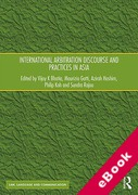Cover of International Arbitration Discourse and Practices in Asia (eBook)