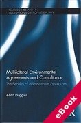 Cover of Multilateral Environmental Agreements and Compliance: The Benefits of Administrative Procedures (eBook)