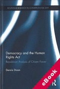 Cover of Democracy and the Human Rights Act: Republican Analysis of Citizen Power (eBook)
