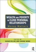 Cover of Wealth and Poverty in Close Personal Relationships: Money Matters