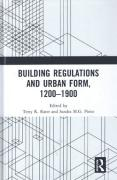 Cover of Building Regulations and Urban Form, 1200-1900