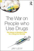 Cover of The War on People Who Use Drugs: The Harms of Sweden's Aim for a Drug-Free Society
