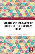 Cover of Gender and the Court of Justice of the European Union: A Critique of the 'Principle of Distinction'