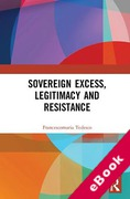 Cover of Sovereign Excess, Legitimacy and Resistance (eBook)