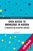 Cover of Open Access to Knowledge in Nigeria: A Framework for Developing Countries (eBook)