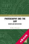 Cover of Photography and the Law: Rights and Restrictions (eBook)