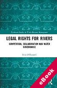 Cover of Legal Rights for Rivers: Competition, Collaboration and Water Governance (eBook)