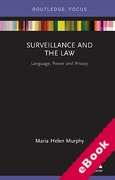 Cover of Surveillance and the Law: Language, Power and Privacy (eBook)
