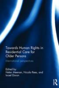 Cover of Towards Human Rights in Residential Care for Older Persons: International Perspectives