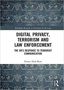 Cover of Digital Privacy, Terrorism and Law Enforcement: The UK's Response to Terrorist Communication