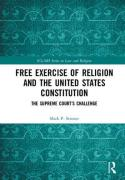Cover of Free Exercise of Religion and the United States Constitution: The Supreme Court's Challenge