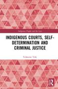 Cover of Indigenous Courts, Self-Determination and Criminal Justice