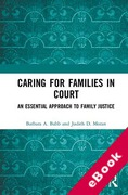 Cover of Caring for Families in Court: An Essential Approach to Family Justice (eBook)