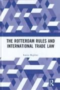Cover of The Rotterdam Rules and International Trade Law