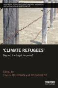 Cover of Climate Refugees: Beyond the Legal Impasse?