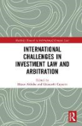 Cover of International Challenges in Investment Arbitration