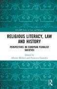 Cover of Religious Literacy, Law and History: Perspectives on European Pluralist Societies
