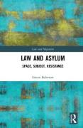 Cover of Law and Asylum: Space, Subject, Resistance