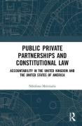 Cover of Public Private Partnerships and Constitutional Law: Accountability in the United Kingdom and the United States of America