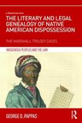 Cover of The Literary and Legal Genealogy of Native American Dispossession
