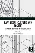 Cover of Law, Legal Culture and Society: Mirrored Identities of the Legal Order