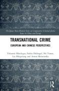 Cover of Transnational Crime: European and Chinese Perspectives