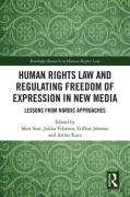 Cover of Human Rights Law and Regulating Freedom of Expression in New Media: Lessons from Nordic Approaches