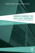 Cover of Understanding the NEC4 ECC Contract: A Practical Handbook