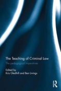 Cover of The Teaching of Criminal Law: The Pedagogical Imperatives