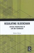 Cover of Regulating Blockchain: Critical Perspectives in Law and Technology